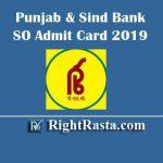 Punjab & Sind BankSO Admit Card 2019