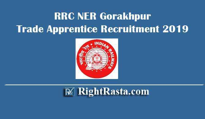 RRC NER Gorakhpur Trade Apprentice Recruitment 2019
