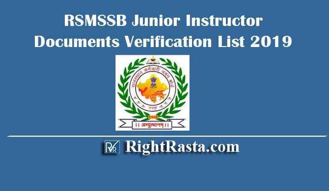 RSMSSB Junior Instructor Documents Verification List 2019