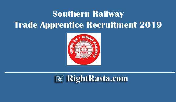 Southern Railway Trade Apprentice Recruitment 2019