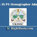 UKSSSC JA PA Stenographer Admit Card 2019