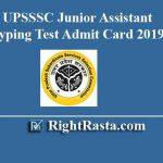 UPSSSC Junior Assistant Typing Test Admit Card 2019