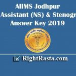AIIMS Jodhpur Office Assistant (NS) & Stenographer Answer Key 2019