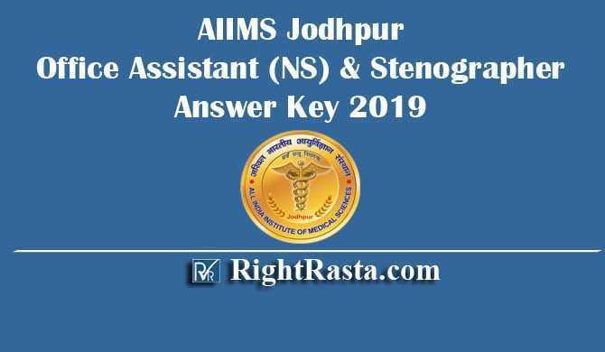 AIIMS Jodhpur Office Assistant (NS) & Stenographer Answer Key 2019
