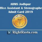 AIIMS Jodhpur Office Assistant Stenographer Admit Card 2019