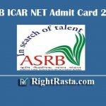 ASRB ICAR NET Admit Card 2020 Released @ www.asrb.org.in, Download ASRB Admission Certificate for January Exam