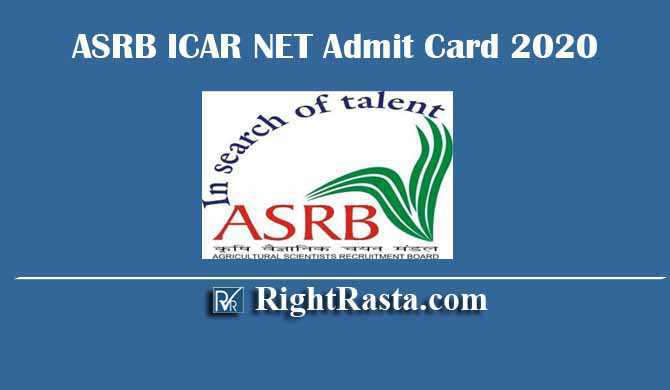 ASRB ICAR NET Admit Card 2020