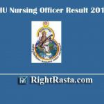 BHU Nursing Officer Result 2019 | Download Staff Nurse Result with Merit List PDF (Male & Female)