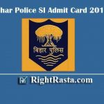 Bihar Police SI Admit Card 2019 | Check BPSSC Daroga Pre Exam Date @ bpssc.bih.nic.in