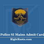 Bihar Police SI Mains Admit Card 2020 (Out) - CSBC Sub Inspector Main Hall Ticket