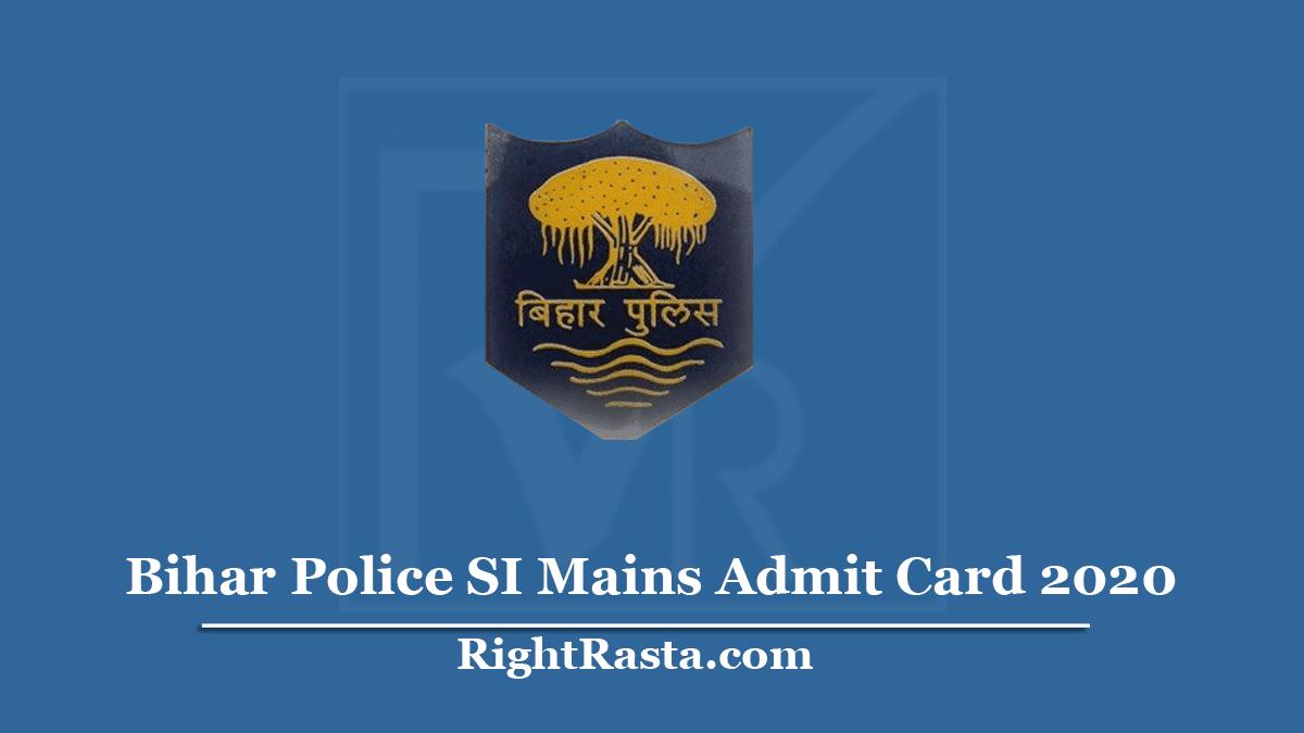 Bihar Police SI Mains Admit Card