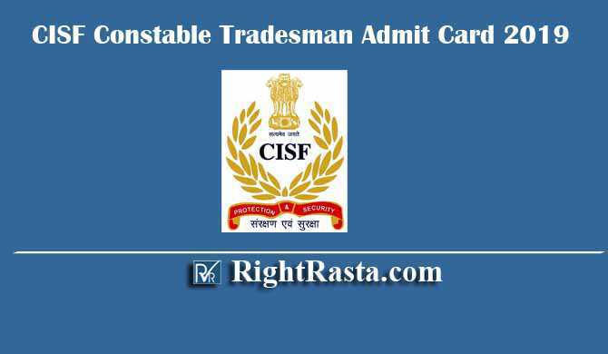CISF Constable Tradesman Admit Card 2019