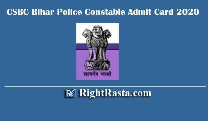 CSBC Bihar Police Constable Admit Card 2019-2020