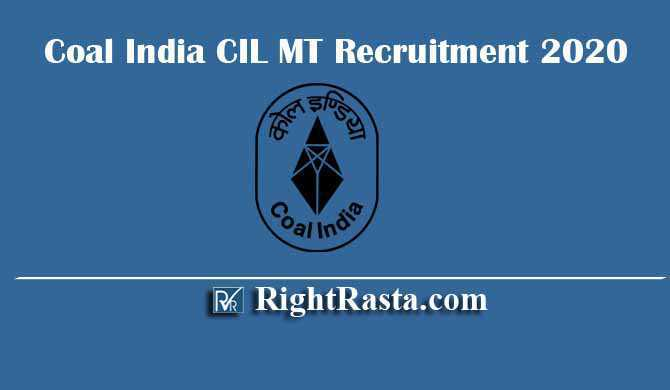 Coal India CIL MT Management Trainee Recruitment 2020