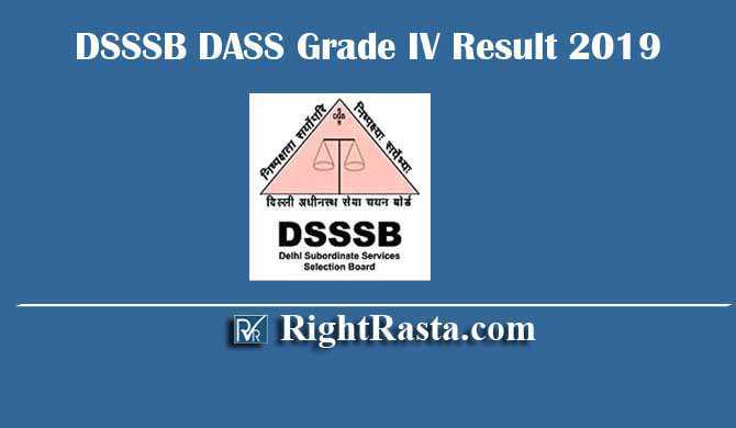 DSSSB DASS Grade IV 2/17 Result 2019