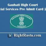 Gauhati High Court Judicial Service Pre Admit Card 2019 | Download Assam HC Exam Hall Ticket