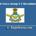 Indian Air Force Group X Y Recruitment 2020