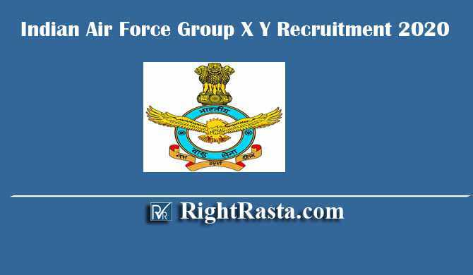 Indian Air Force CASB IAF Group X Y Recruitment 2020
