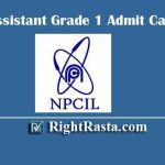 NPCIL Assistant Grade 1 Admit Card 2020 | Download For AG-1 HR, F&A, CMM & Steno Exam Hall Ticket