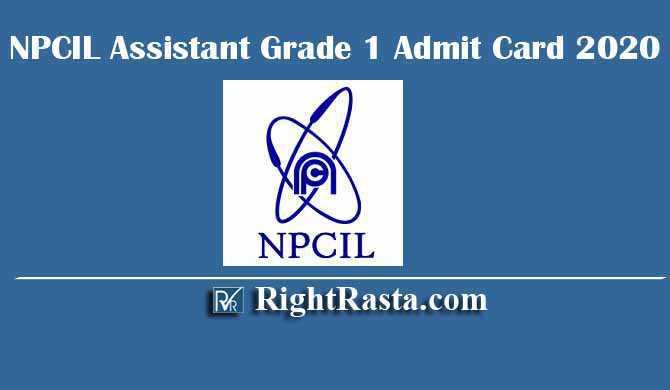 NPCIL Assistant Grade 1 Admit Card 2020