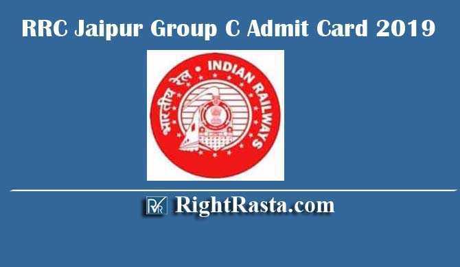 RRC Jaipur NWR Group C Admit Card 2019