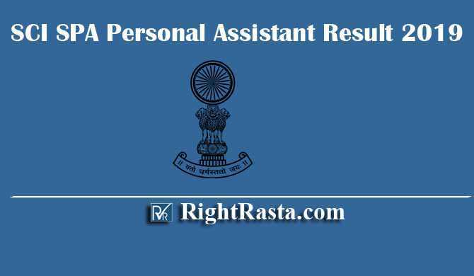 SCI SPA Personal Assistant Result 2019