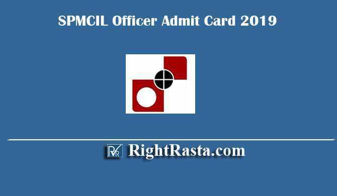 SPMCIL Officer Admit Card 2019