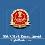 SSC CHSL Recruitment 2020 (Extended) | Apply Online SSC 10+2 Level Vacancy