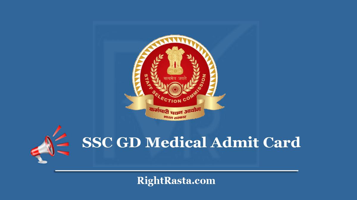 SSC GD Medical Admit Card
