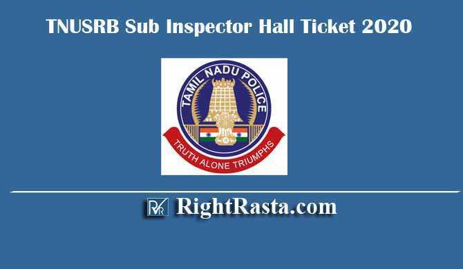 TNUSRB Sub Inspector SI Hall Ticket 2020