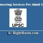 UPSC Engineering Services Pre Admit Card 2020 | Download IES Prelims Exam Hall Ticket & Check Exam Date