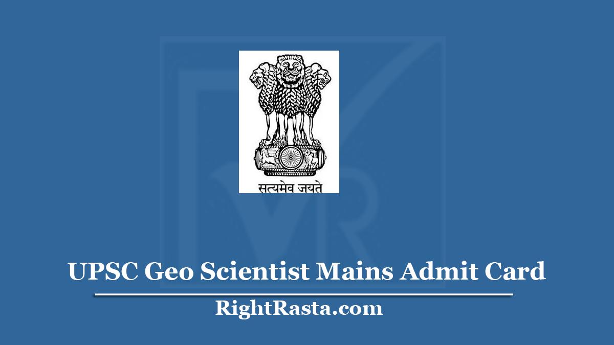 UPSC Geo Scientist Mains Admit Card