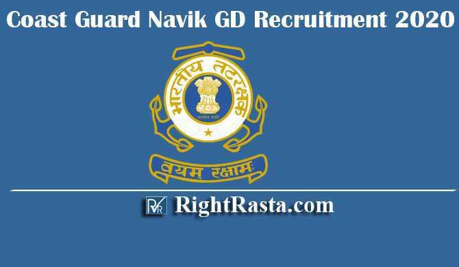 Coast Guard Navik GD Recruitment 2020