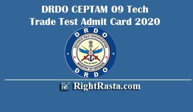 DRDO CEPTAM 09 Tech Trade Test Admit Card 2020