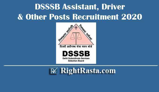 DSSSB Assistant, Driver & Other Posts Recruitment 2020
