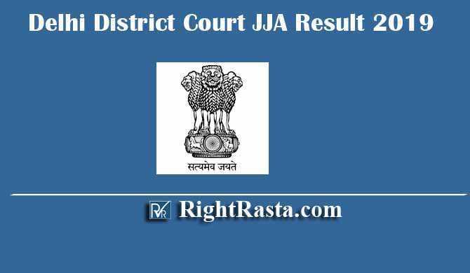 Delhi District Court JJA Result 2019