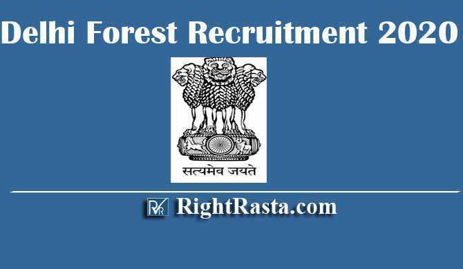 Delhi Forest Recruitment 2020