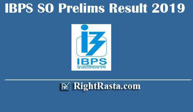 IBPS SO SPL IX Prelims Result 2019