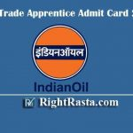 IOCL Trade Apprentice Admit Card 2020 | Download Indian Oil Apprentice Exam Hall Tickets
