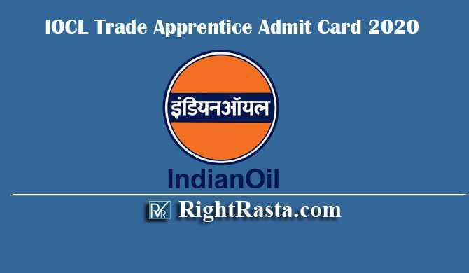 IOCL Trade Apprentice Admit Card 2020