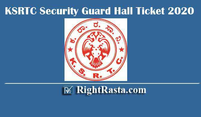 KSRTC Security Guard Hall Ticket 2020