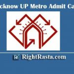 LMRC Lucknow UP Metro Admit Card 2020 | Download LMRCL Various Post Exam Hall Tickets