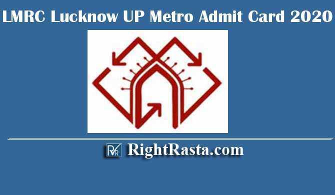 LMRC Lucknow UP Metro Admit Card 2020