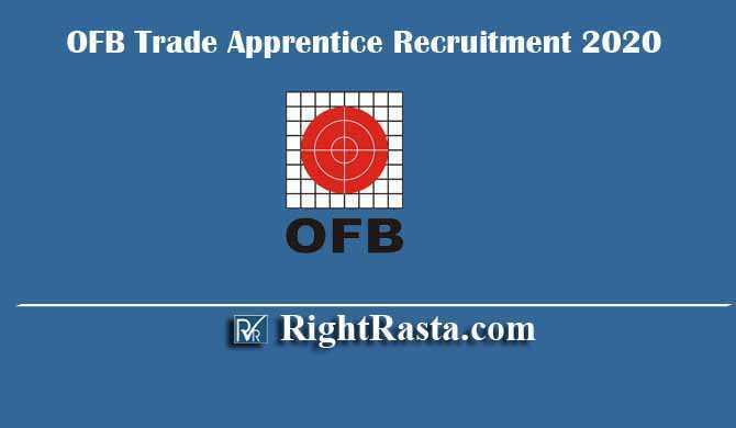 OFB Trade Apprentice Recruitment 2020
