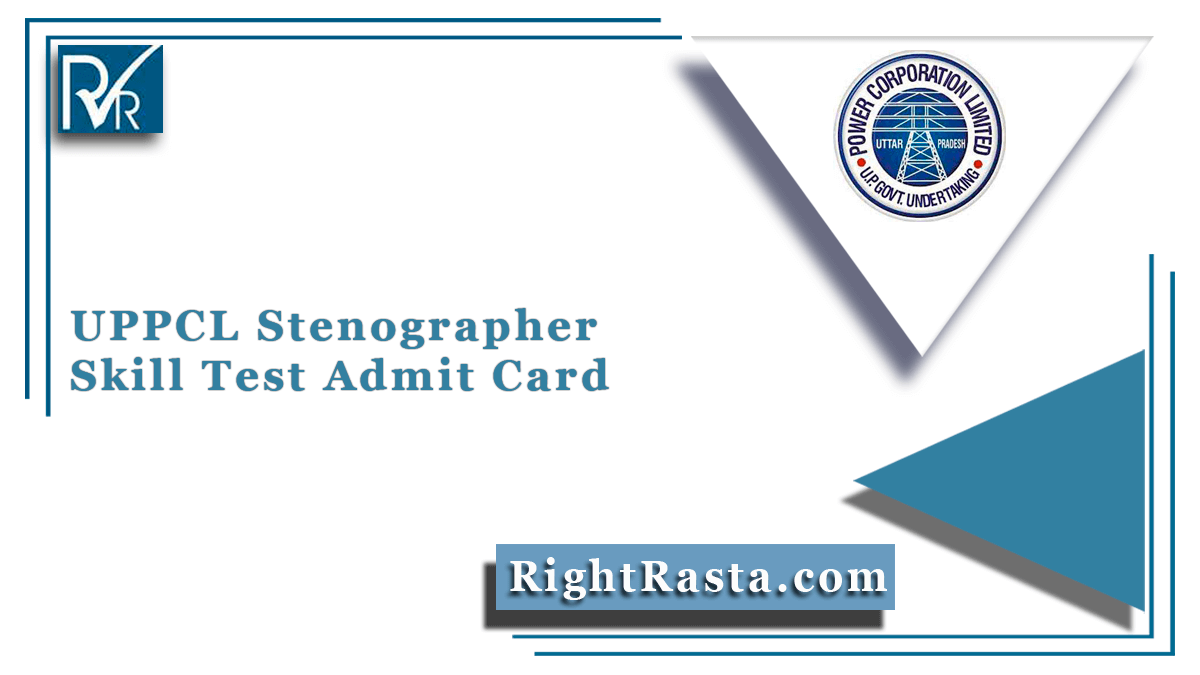 UPPCL Stenographer Skill Test Admit Card