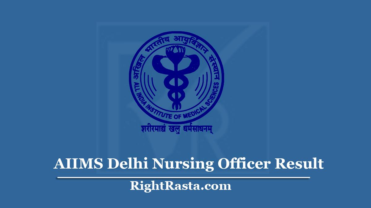 AIIMS Delhi Nursing Officer Result
