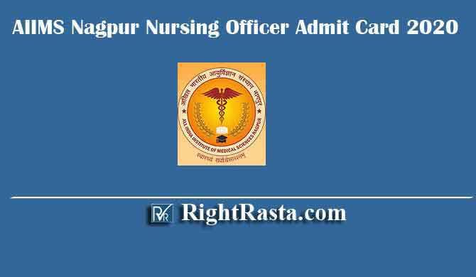 AIIMS Nagpur Nursing Officer Admit Card 2020
