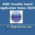 BARC Security Guard Application Status 2020 | Check Provisional Screened Candidate List