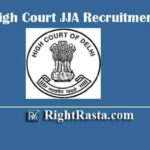 Delhi High Court JJA Recruitment 2020 | Apply Online Form for Junior Judicial Assistant (Restorer) Vacancy