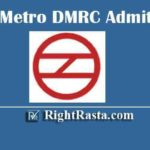Delhi Metro DMRC Admit Card 2020 | Download Call Letters for Asstt. Manager, JE, CRA, Accounts Asstt, Stenographer, Stores Asstt, Office Asstt, Maintainer Posts